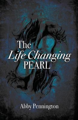 The Life Changing Pearl, Pennington, Abby G.