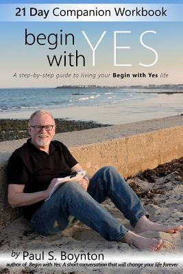 Image for Title:Begin with Yes - 21 Day Companion Workbook