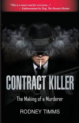 Contract Killer, Timms, Rodney