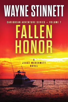 Image for Fallen Honor: A Jesse McDermitt Novel (Caribbean Adventure Series) (Volume 7)