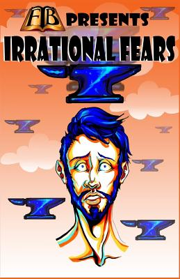 Image for FTB Presents: Irrational Fears