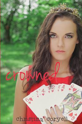 Crowned (Girls of Wonder Lane) (Volume 2), Coryell, Christina