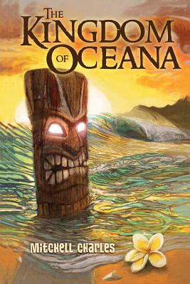The Kingdom of Oceana (Volume 1), Charles, Mitchell