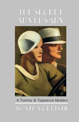 Image for The Secret Adversary: A Tommy & Tuppence Mystery