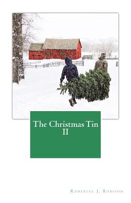 The Christmas Tin II, Robison, Roderick J.