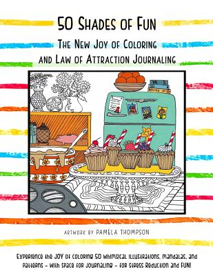 Image for 50 Shades of Fun: The New Joy of Coloring and Law of Attraction Journaling