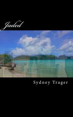 Jaded, Trager, Sydney