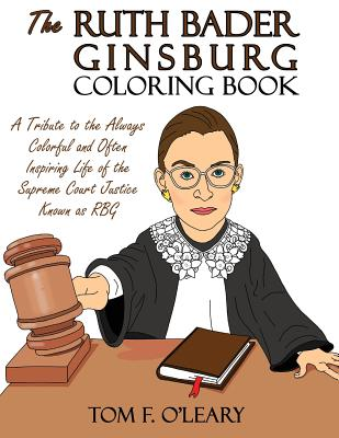 Image for Ruth Bader Ginsburg Coloring Book: A Tribute to the Always Colorful and Often In