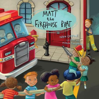 Matt The Firehouse brat, Covin, Ivan E