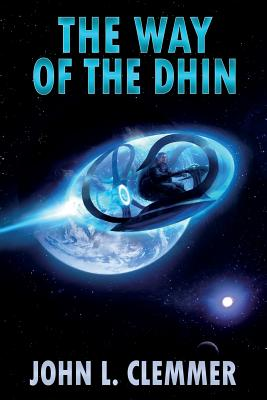 The Way of the Dhin, Clemmer, John L