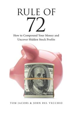 Image for Rule of 72: How to Compound Your Money and Uncover Hidden Stock Profits