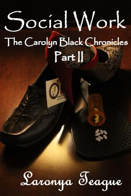 Image for Social Work: The Carolyn Black Chronicles II