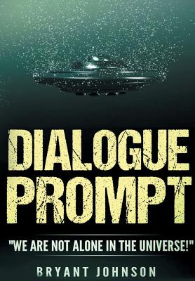 "Image for Dialogue Prompt: ""We Are Not Alone In The Universe!"""