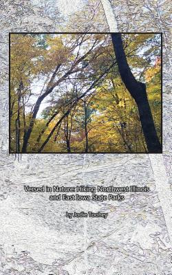 Image for Versed in Nature: Hiking Northwest Illinois and East Iowa State Parks