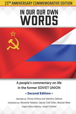 Image for In Our Own Words: A people's commentary on life in the former Soviet Union