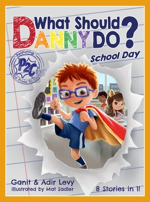 Image for WHAT SHOULD DANNY DO?: SCHOOL DAY (POWER TO CHOOSE)