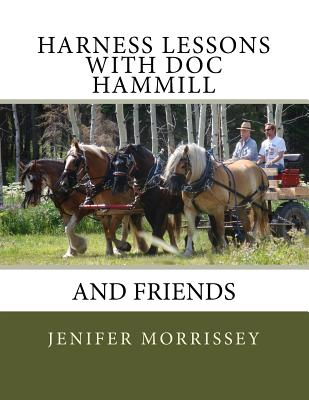 Harness Lessons: with Doc Hammill & Friends, Morrissey, Jenifer