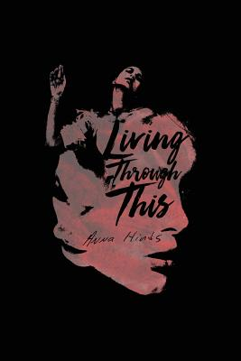 Living Through This, Hinds, Anna