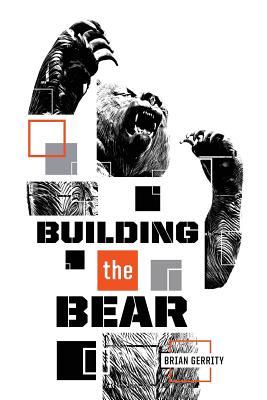 Building the Bear: A Mid-Major Fundraising Story, Gerrity, Brian