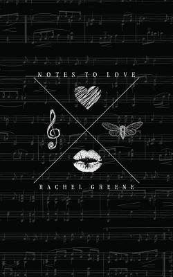 Notes to Love, Greene, Rachel
