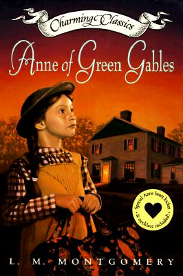 Anne of Green Gables (Book and Charm), L. M. MONTGOMERY