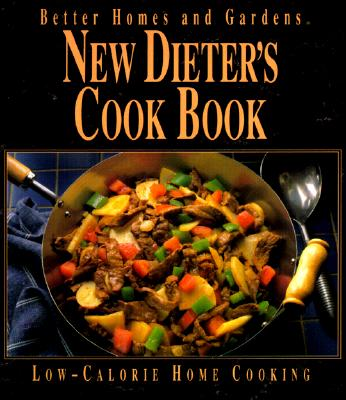 Image for Better Homes and Gardens New Dieter's Cook Book