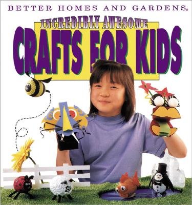 Image for Incredibly Awesome Crafts for Kids
