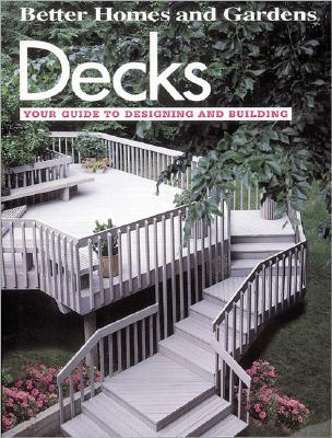 Image for Decks: Your guide to designing and building (Do-it-yourself)