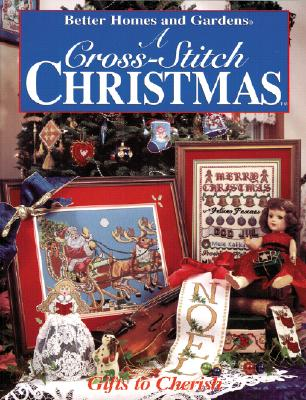 Image for Better Homes and Gardens: A Cross-Stitch Christmas : Handmade Treasures