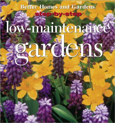 Image for STEP-BY-STEP LOW-MAINTENANCE GARDENS