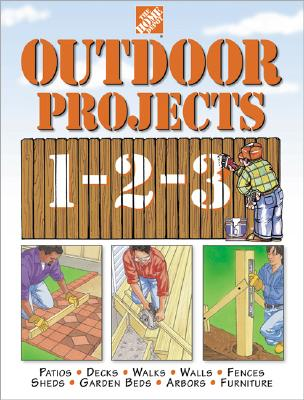Image for The Home Depot Outdoor Projects 1-2-3 (Home Depot ... 1-2-3)
