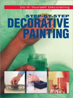 Image for STEP-BY-STEP DECORATIVE PAINTING