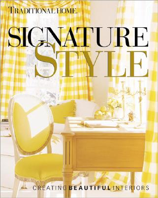 Image for Signature Style, Creating Beautiful Interiors