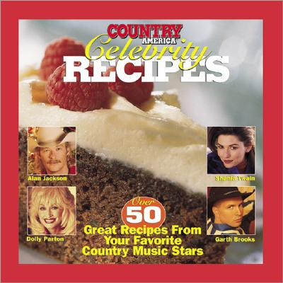 Image for COUNTRY AMERICA CELEBRITY RECIPES