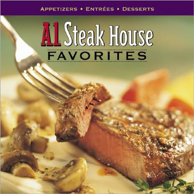 Image for A.1. Steak House Favorites (Better Homes and Gardens Test Kitchen)