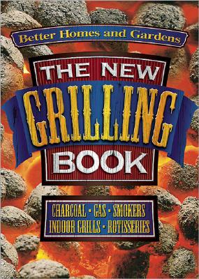 Image for NEW GRILLING BOOK CHARCOAL / GAS / SMOKERS / INDOOR GRILLS / ROTISSERIES