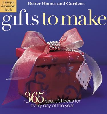 Image for GIFTS TO MAKE 365 BEAUTIFULLY EASY IDEAS