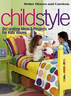 Image for Childstyle : Decorating Ideas & Projects for Kids Rooms