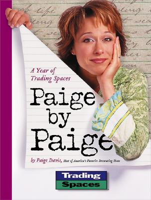 Image for Paige by Paige: A Year of Trading Spaces