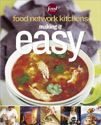 Image for Making It Easy (Food Network Kitchens)