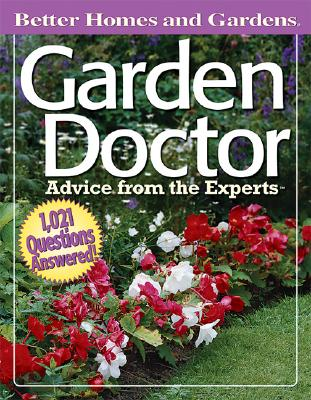 Image for Garden Doctor: Advice from the Experts (Better Homes & Gardens)