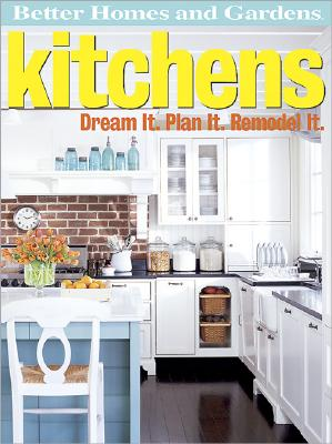 Image for 'Kitchens: Dream it, Plan it, Remodel it (Better Homes & Gardens Do It Yourself)'