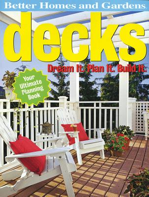 Image for Decks: Dream It. Plan It. Build It. (Better Homes & Gardens Do It Yourself)