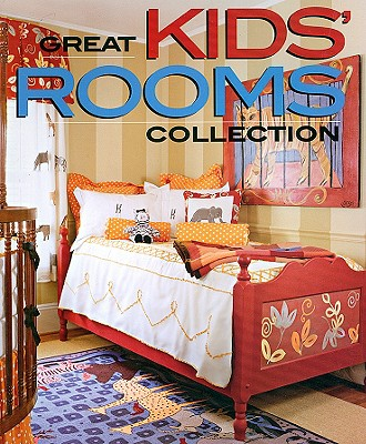 Image for Great Kids' Rooms Collection (Better Homes and Gardens Home)