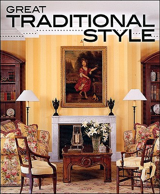 Image for Great Traditional Style (Better Homes and Gardens Home)
