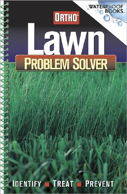 Lawn Problem Solver (Waterproof Books), Ortho