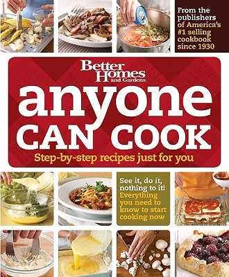 Anyone Can Cook (Better Homes & Gardens Cooking), Better Homes and Gardens