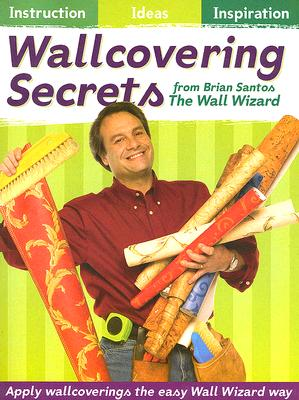 Image for Wallcovering Secrets from the Wall Wizard