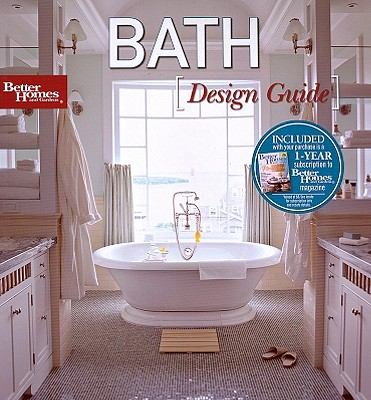 Bath Design Guide (Better Homes & Gardens), Better Homes and Gardens