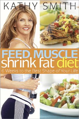 Image for Feed Muscle, Shrink Fat Diet